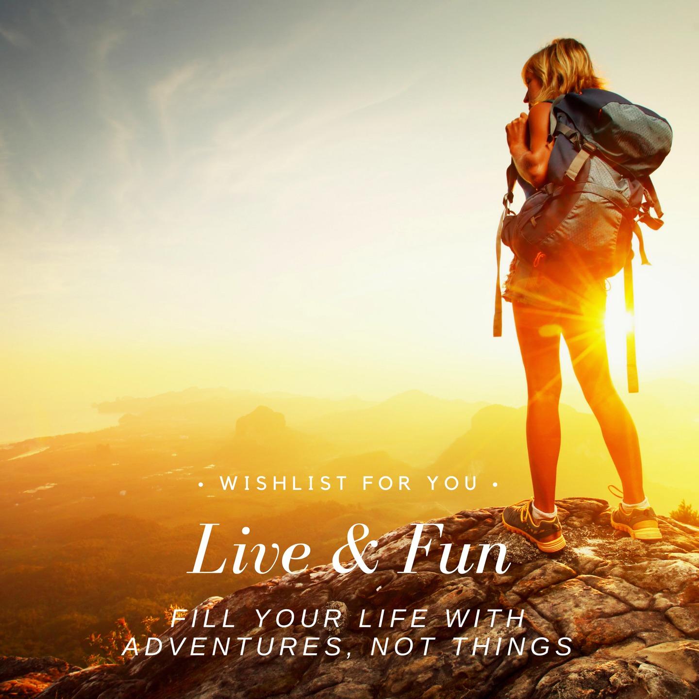Live and Fun
