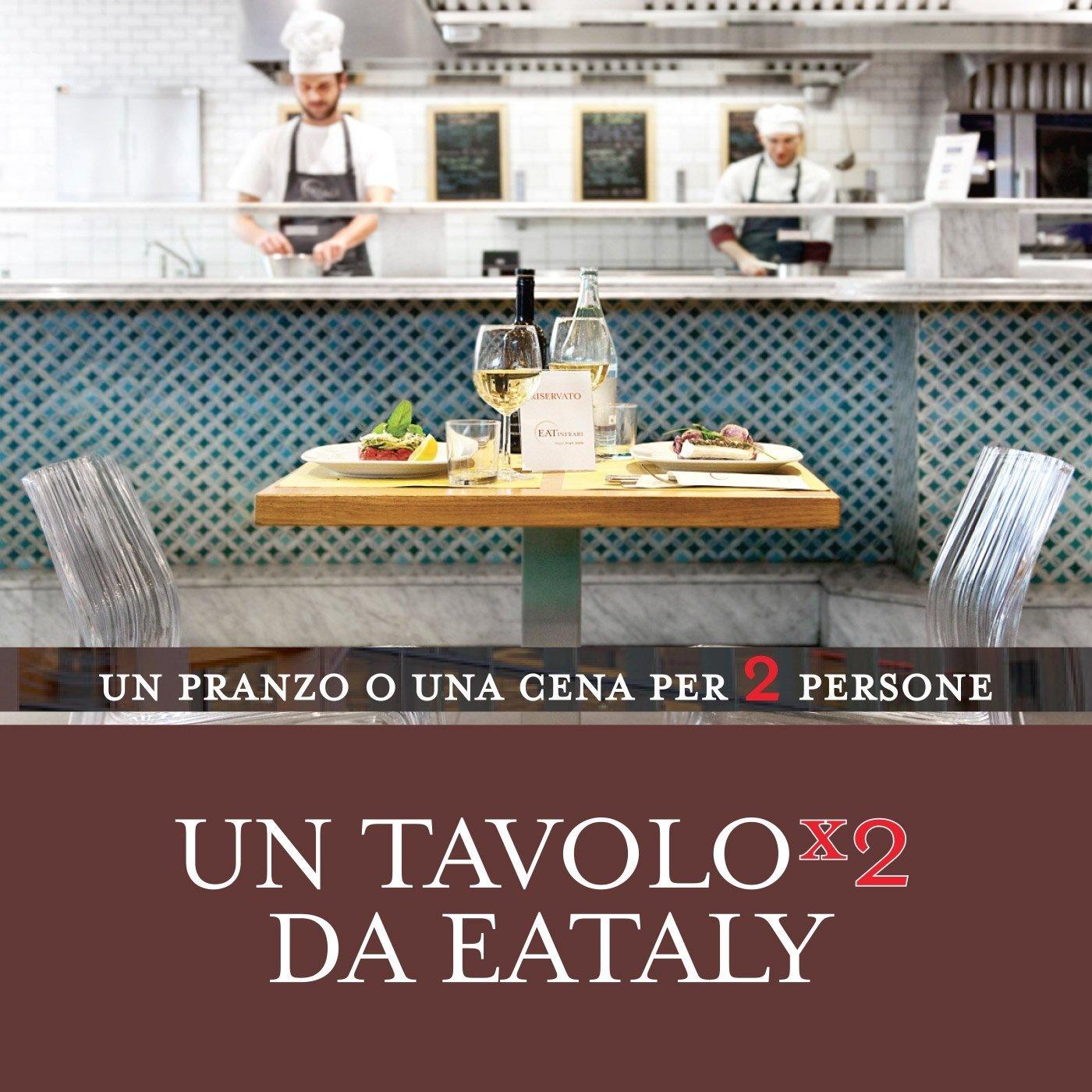 Un tavolo x2 da Eataly